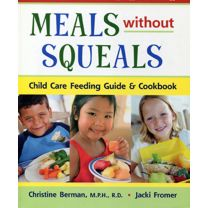 Meals Without Squeals, Third Edition