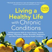 Living a Healthy Life with Chronic Conditions, 5th Edition   Buy multiple audiobooks for classroom distribution