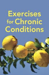 Exercises for Chronic Conditions