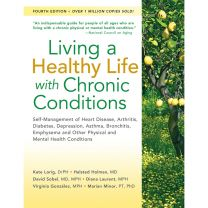 Living a Healthy Life with Chronic Conditions, 4th Edition